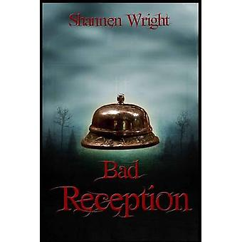 Bad Reception by Wright & Shannen