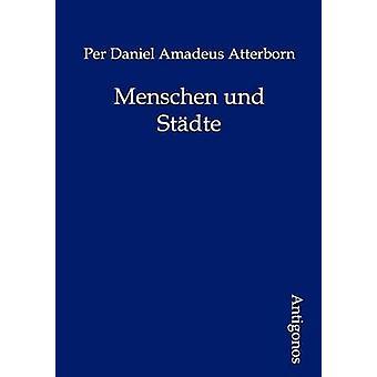 Menschen und Stdte by Atterborn & Per Daniel Amadeus