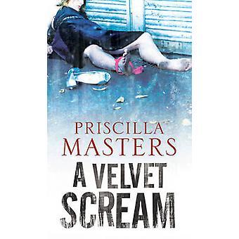 Velvet Scream by Masters & Priscilla