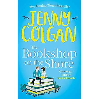 The Bookshop on the Shore:� the funny, feel-good, uplifting Sunday Times bestseller
