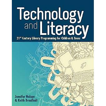Technology and Literacy - 21st Century Library Programming for Childre
