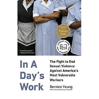 In A Day's Work - The Fight to End Sexual Violence Against America's M