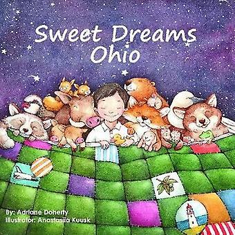 Sweet Dreams Ohio by Adriane Doherty - 9781947141407 Book