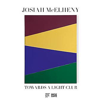 Josiah McElheny - Towards a Light Club by Richard Fletcher - Bill Horr
