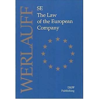 SE - the Law of the European Company by Erik Werlauff - 9788757408645