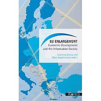 EU Enlargement - Economic Development and the Information Society by G