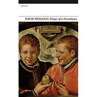 Finger of a Frenchman by David Kinloch - 9781847770745 Book