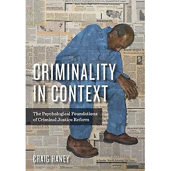 Criminality in Context by Craig Haney
