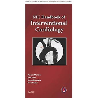 Nic Handbook of Interventional Cardiology by Praveen Chandra - Rishi
