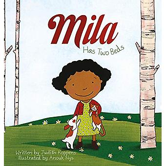 Mila Has Two Beds by Judith Koppens - 9781605375359 Book