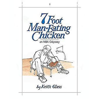 7 Foot Man-Eating Chicken by Keith Glass - 9781949709407 Book