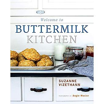 Welcome to Buttermilk Kitchen by Suzanne Vizethann - 9781423653462 Bo