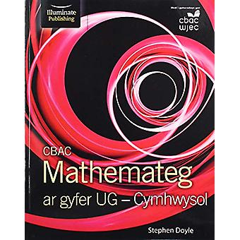 CBAC Mathemateg ar gyfer UG Applied by Stephen Doyle - 9781911208754