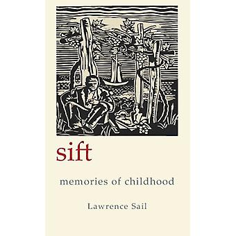 Sift - Memories of Childhood by Lawrence Sail - 9781907605000 Book