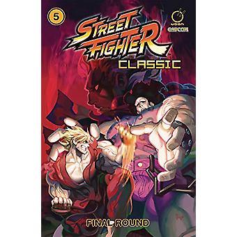 Street Fighter Classic Volume 5 - Final round by Ken Siu-Chong - 97817