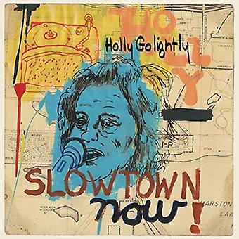Holly Golightly - Slowtown Now [CD] USA import