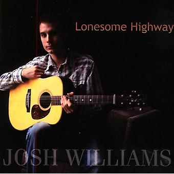 Josh Williams - Lonesome Highway [CD] USA import