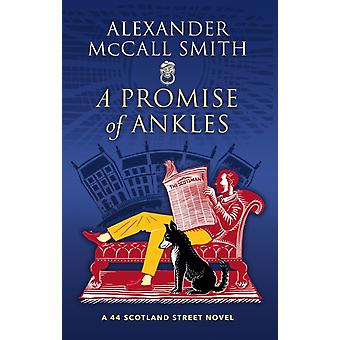 A Promise of Ankles by McCall Smith & Alexander