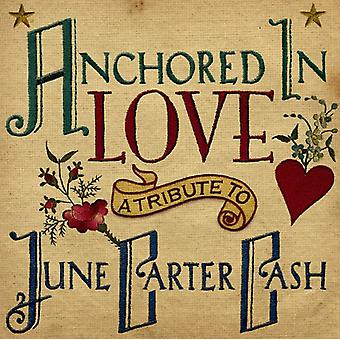 Anchored in Love Tribute to June Carter - Anchored in Love Tribute to June Carter [CD] USA import