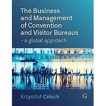 The Business and Management of Convention and Visitor Bureaus: Een globale aanpak