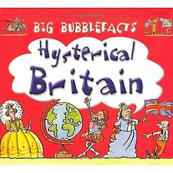 Hysterische Groot-Brittannië (Big Bubblefacts)