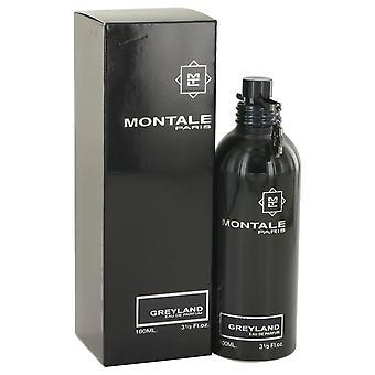 Montale Greyland Eau de Parfum Spray von Montale 3.3 oz Eau de Parfum Spray