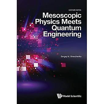 Mesoscopic Physics Meets Quantum Engineering