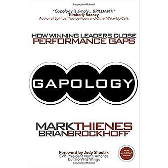Gapology - How Winning Leaders Close Performance Gaps - 5th Anniversar