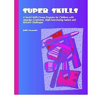 Super Skills - Activities for Teaching Social Interaction Skills to St
