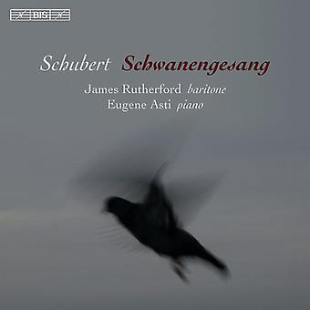 Schubert, F. / Asti, Eugene / Rutherford, James - Schubert: Schwanengesang [SACD] USA import