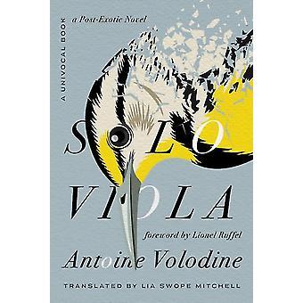 Solo Viola by Antoine Volodine