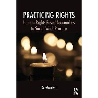 Praktiserande rättigheter av David Androff