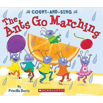 Ants Go Marching Board Book A CountandSing Book by Priscilla Burris