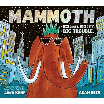 Mammoth by Anna Kemp