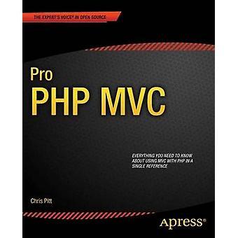 Pro PHP MVC by Pitt & Chris