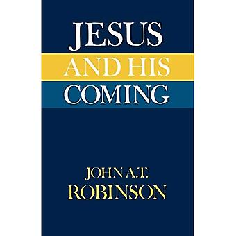 Jesus and His Coming