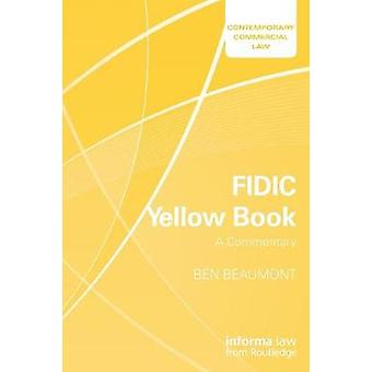 FIDIC Yellow Book: A Commentary