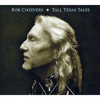Bob Cheevers - Tall Texas Tales [CD] USA import