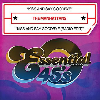 Manhattans - Kiss & Say Goodbye/Kiss & Say Goodbye (Radio Edit) [CD] Yhdysvallat tuoda