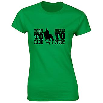Born to Ride Forced to Study Funny Riding Equestrian Womens T-Shirt 8 Colours by swagwear