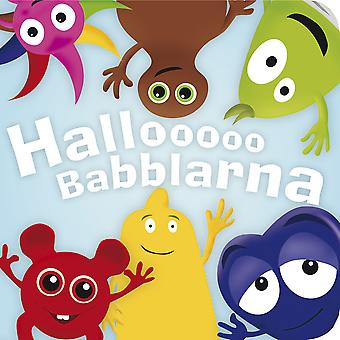 BABBLARNA Hallooo Babblarna-Kartónová kniha