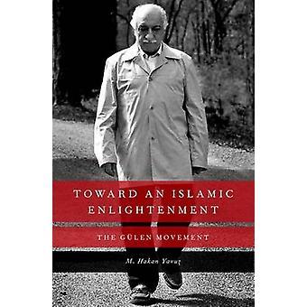 Kierunku Islamskiej oświecenia - ruch Gulen przez M. Hakan Yavuz