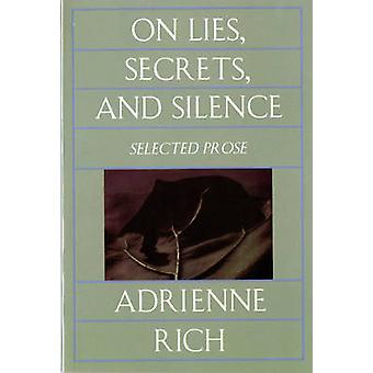 On Lies - Secrets and Silence - Selected Prose 1966-1978 by Adrienne R