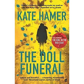 The Doll Funeral by Kate Hamer - 9780571313860 Book