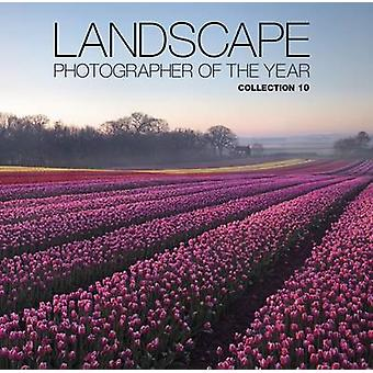 Landscape Photographer of the Year - Collection 10 - Collection 10 by C