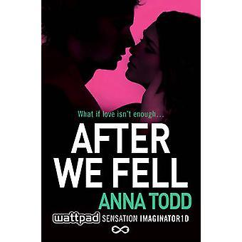 Po spadła przez Anna Todd - 9781501104046 dokonać rezerwacji