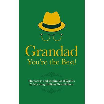 Grandad - You're the Best! by Adrian Besley - 9781853759505 Book