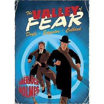 The Valley of Fear - A Sherlock Holmes Graphic Novel by Ian Edginton -