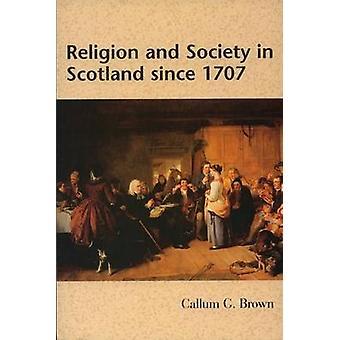 Uskonnon ja yhteiskunnan Skotlannin vuodesta 1707 (2. tarkistettu painos) mennessä