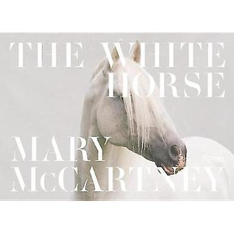 The White Horse by Mary McCartney - 9780847858491 Book